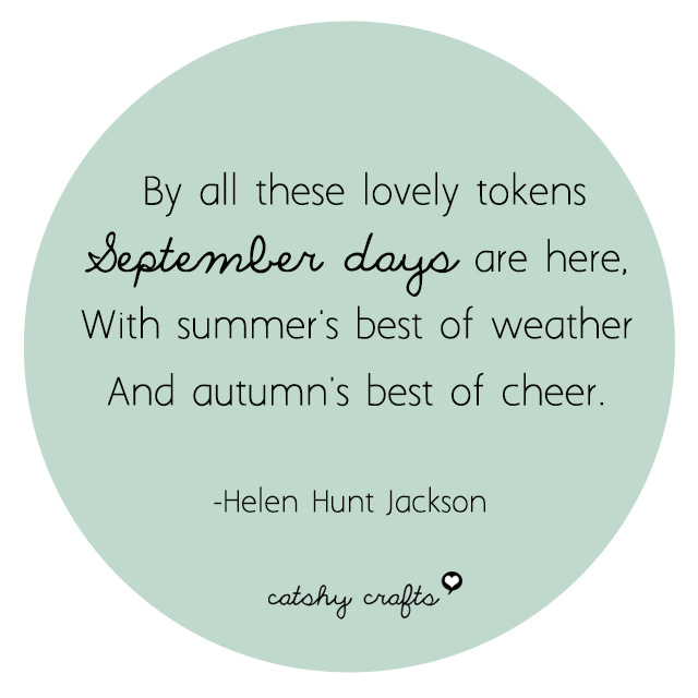 "From Helen Hunt Jackson's poem ""September"""
